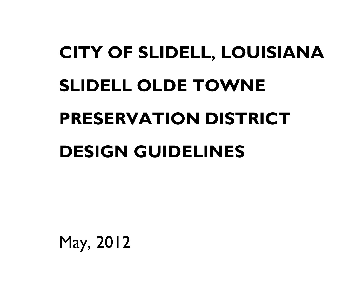 Slidell Olde Town Design Guidelines