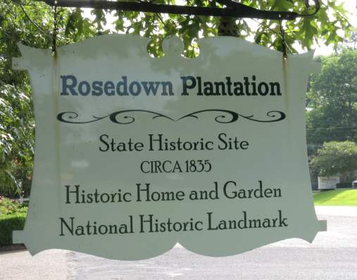 Rosedown Plantation State Historic Site sign
