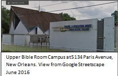 Upper Bible Room Campus at 5134 Paris Avenue, New Orleans.  View from Google Streetscape June 2016