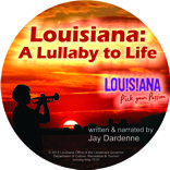 Louisiana:  A Lullaby to Life